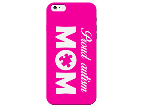 Durable Proud Autism Mom Pink Phone Case