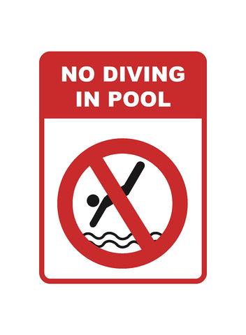 """No Diving In Pool"" Caution Swimming Pool Sign"