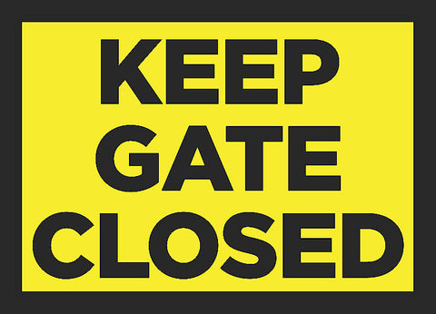 """Keep Gate Closed"" Trespassing Sign"