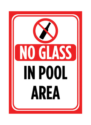"""No Glass In Pool Area"" Caution Swimming Pool Sign"