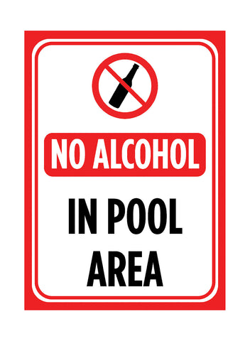 """No Alcohol In Pool Area"" Swimming Pool Sign"