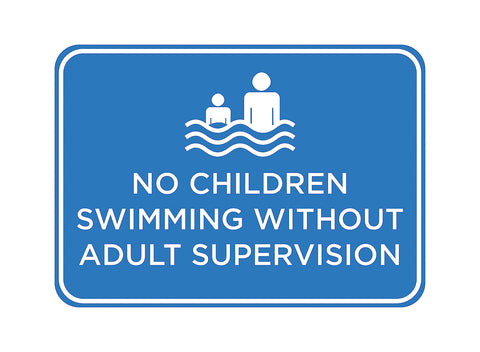 """No Children Swimming Without Adult Supervision"" Swimming Pool Sign"