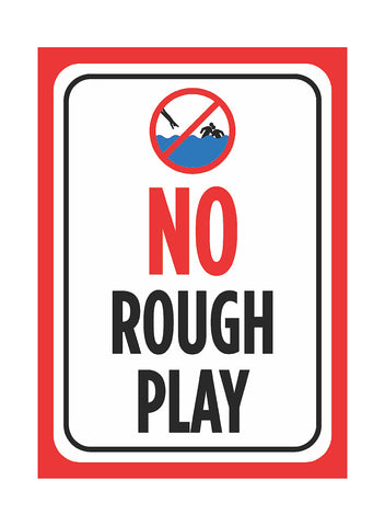 """No Rough Play"" Swimming Pool Sign"