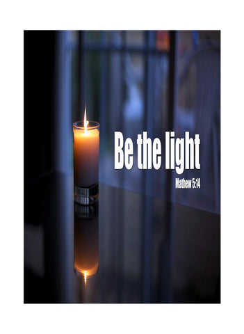 """Be The Light"" Spiritual Sign"