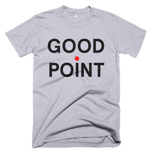 Rafael's Good Point T-Shirt