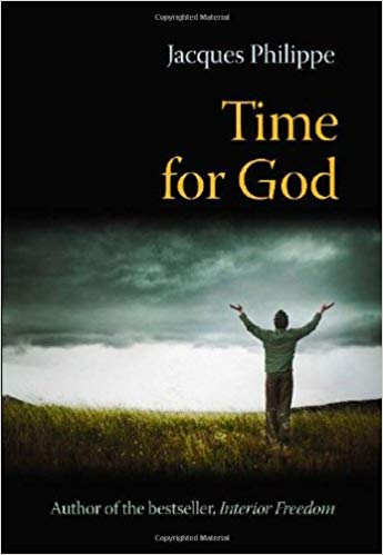 Time for God-Fr. Jacques Philippe