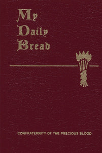 My Daily Bread-Confraternity of the Precious Blood
