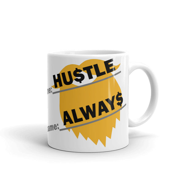 Always Hustle Coffee ManMug