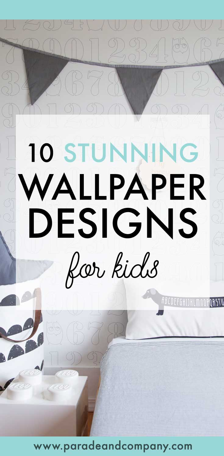 Gorgeous wallpaper designs for kids rooms. Read now or pin  to save for later.