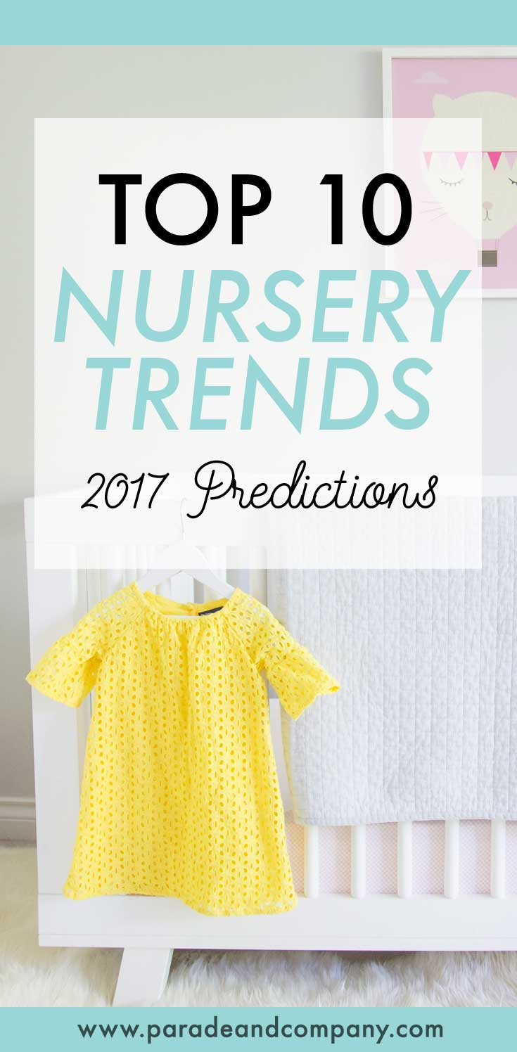 What are the hot nursery trends for 2017
