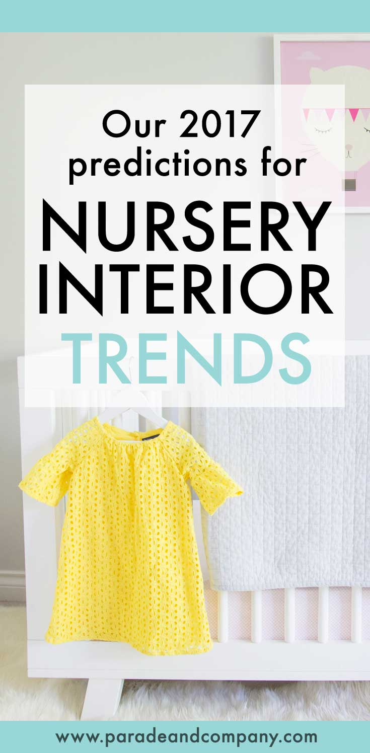 What's hot in nursery design trends for 2017