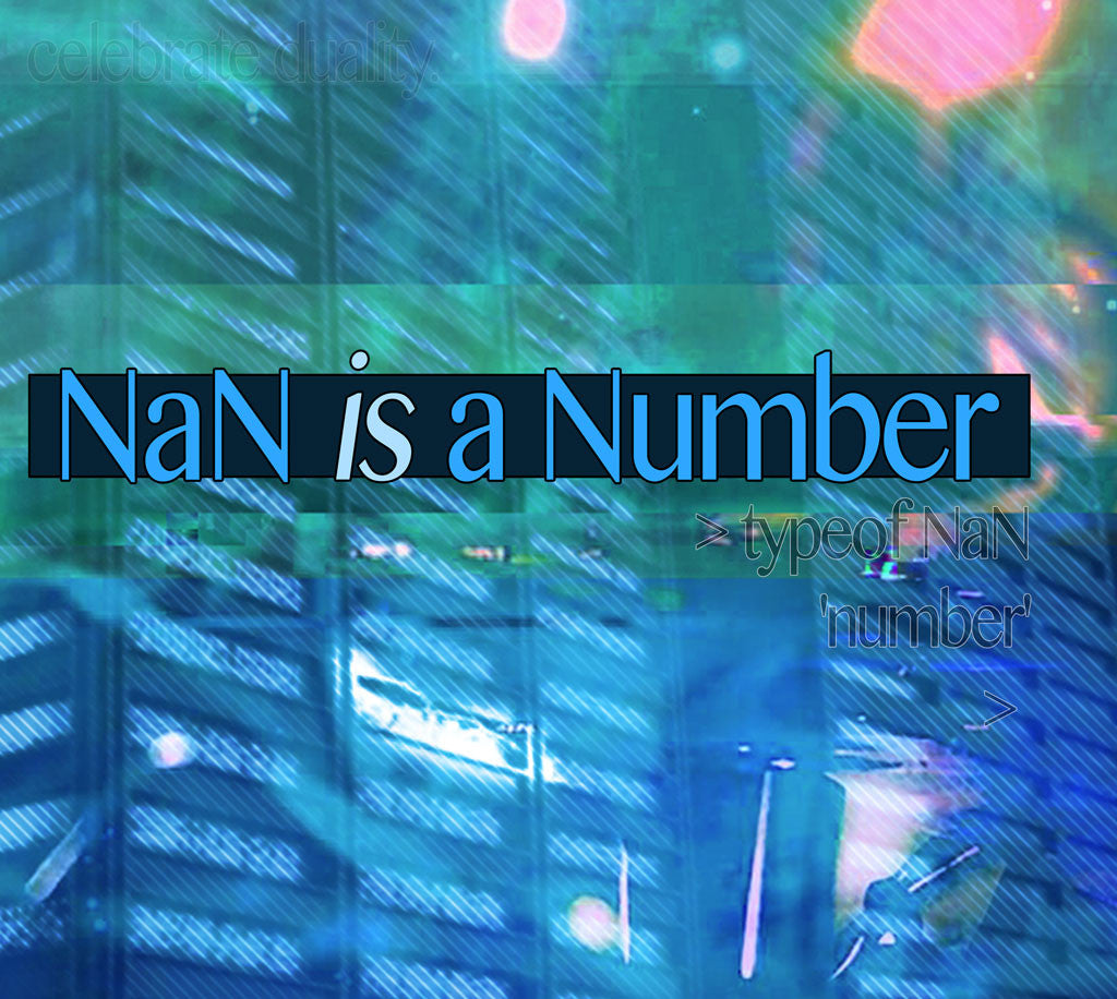 NaN is a Number