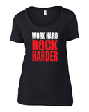 Work Hard Rock Harder