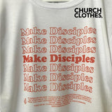 Church Clothes Make Disciples Tee