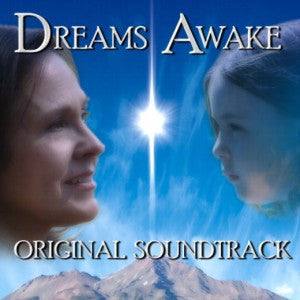 Dreams Awake Soundtrack