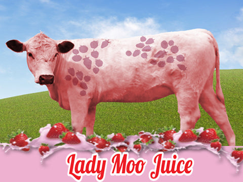 Lady Moo Juice
