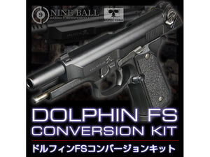 Nine Ball Dolphin FS Conversion Kit Tanio Koba x LayLax Collaboration For Marui M92F GBB