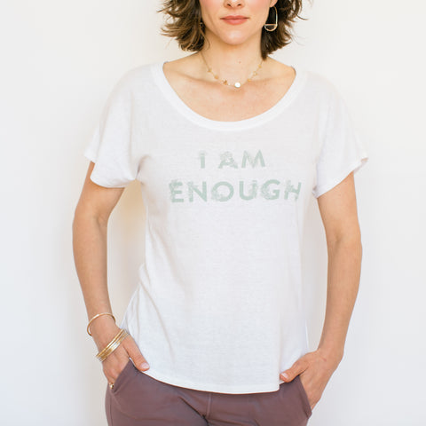 I Am Enough T-Shirt - White