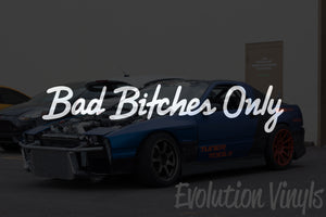 Bad Bitches Only V2 Decal