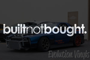 Built not Bought V1 Decal