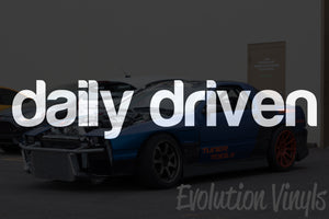 Daily Driven V1 Decal