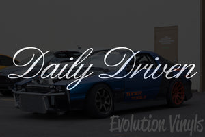 Daily Driven V2 Decal