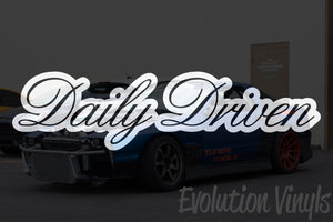 Daily Driven V3 Decal