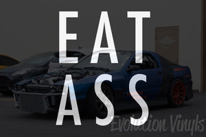 EAT ASS V1 Decal