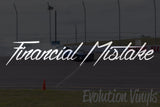 Financial Mistake V1 Decal