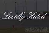 Locally Hated V1 Decal