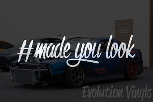 Made You Look V1 Decal