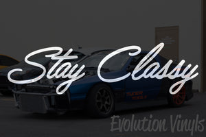 Stay Classy V1 Decal