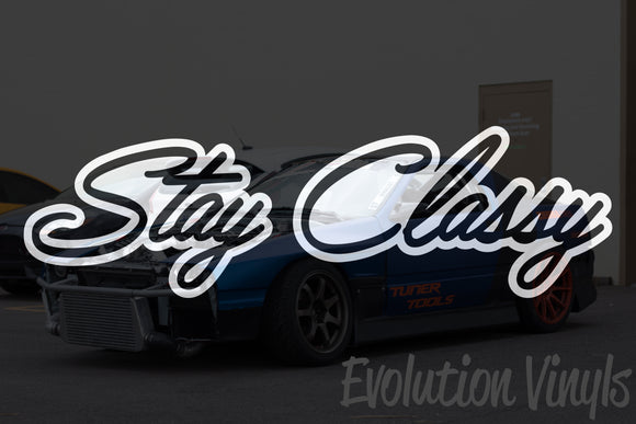 Stay Classy V2 Decal