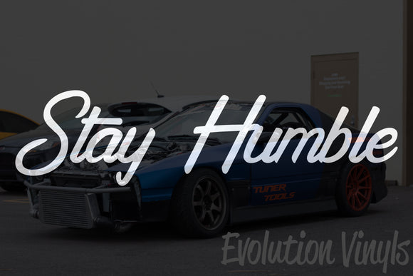 Stay Humble V2 Decal
