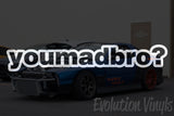 You Mad Bro V1 Decal
