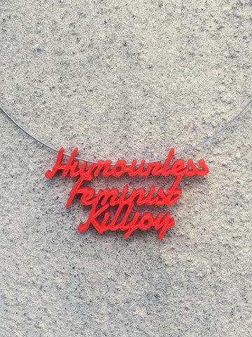 HUMOURLESS FEMINIST Statement Humourless Feminist Killjoy 3D Printed Necklace the perfect gift in red