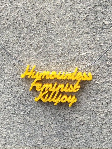 HUMOURLESS FEMINIST Statement Humourless Feminist Killjoy 3D Printed Necklace the perfect gift in yellow