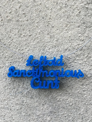 LEFTOID SANCTIMONIOUS CUNT Statement 3D Printed Necklace in blue the perfect gift