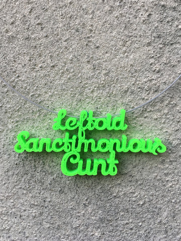 LEFTOID SANCTIMONIOUS CUNT Statement 3D Printed Necklace in lime the perfect gift
