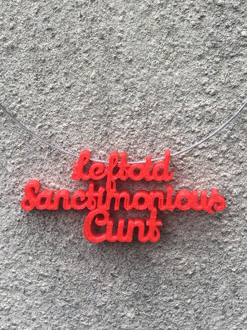 LEFTOID SANCTIMONIOUS CUNT Statement 3D Printed Necklace in red the perfect gift