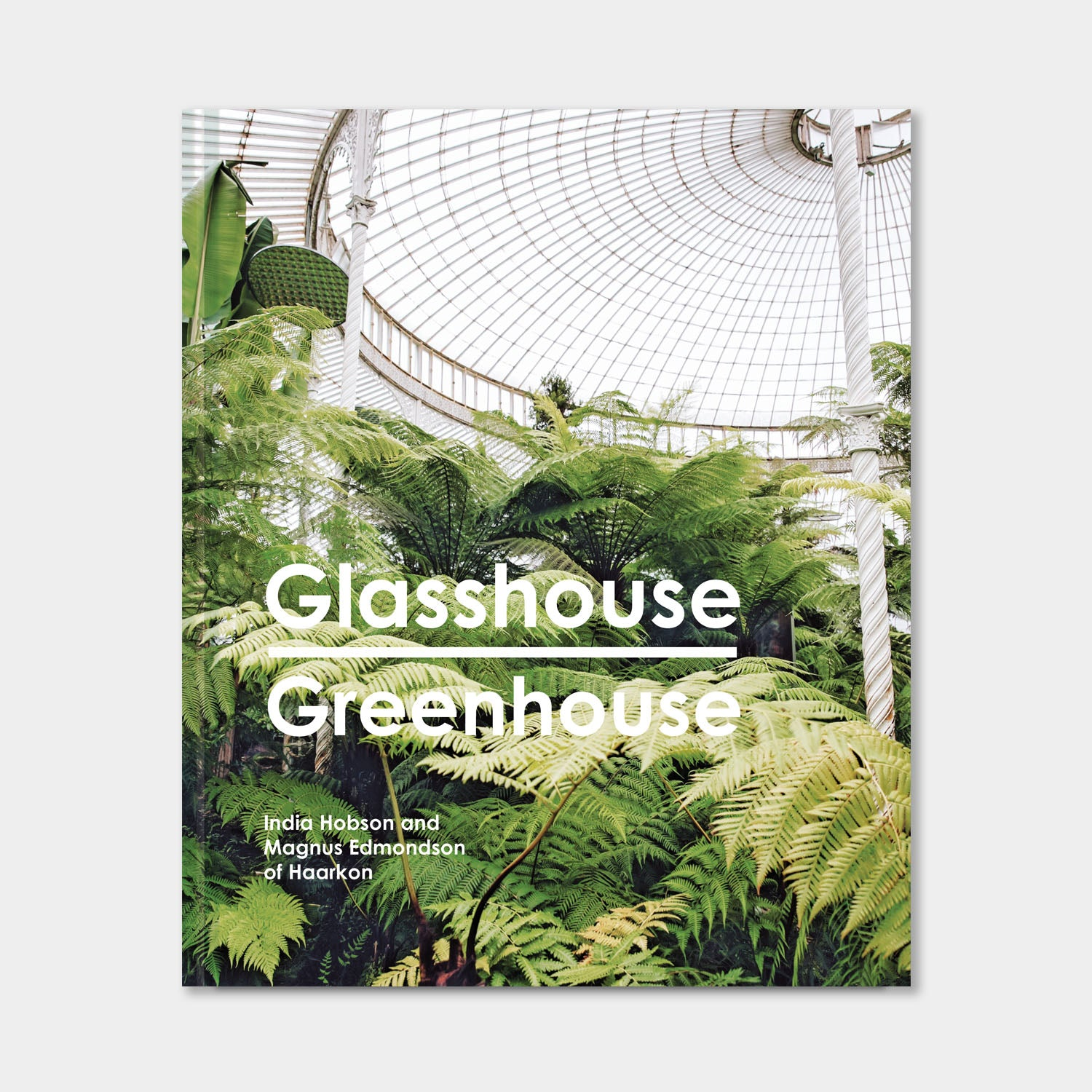 Glasshouse Greenhouse: Haarkon's world tour of amazing botanical spaces