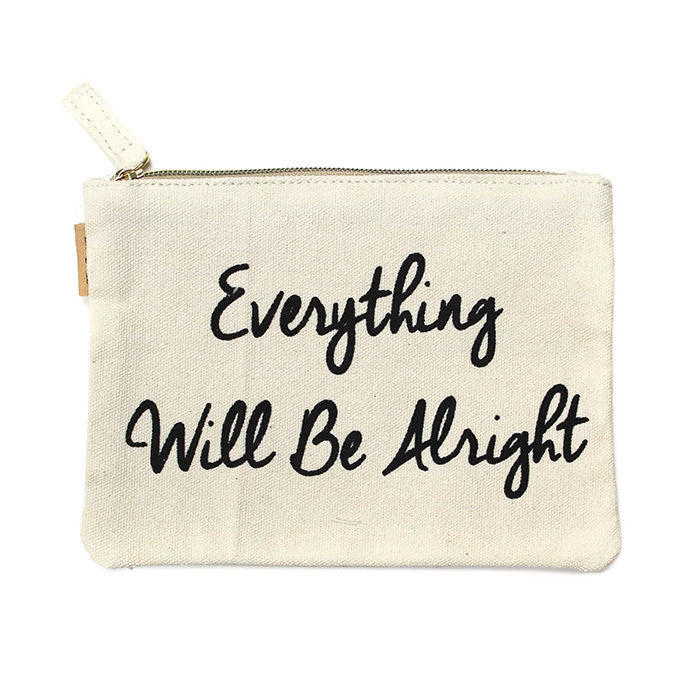 Everything Will Be Alright Pouch