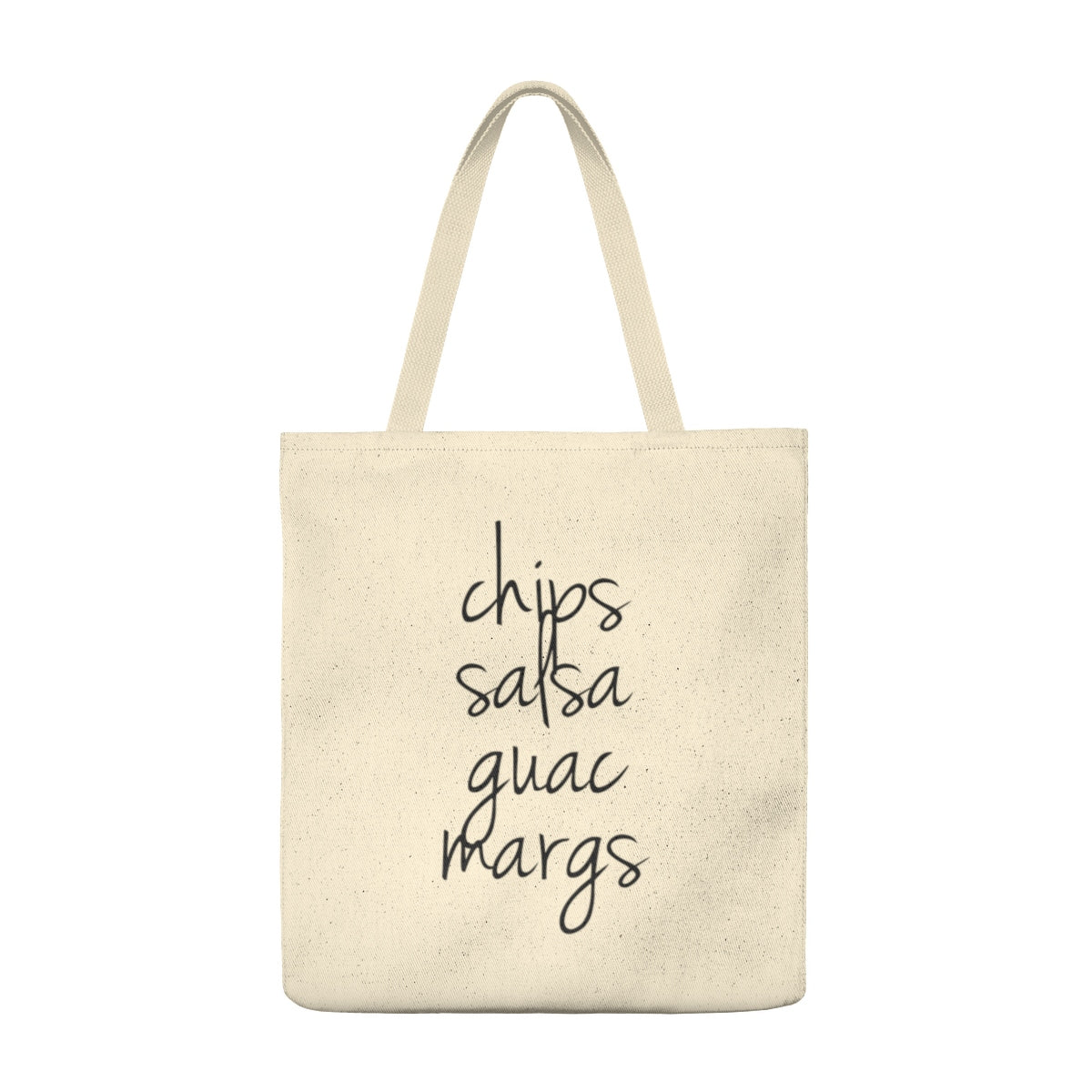 Chips, Salsa, Guac, Margs Tote