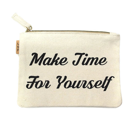 Make Time For Yourself Pouch