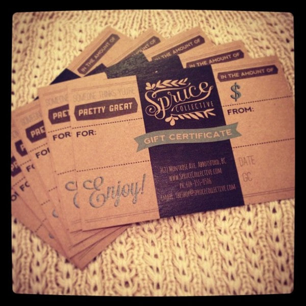 Spruce Collective: Gift Certificates
