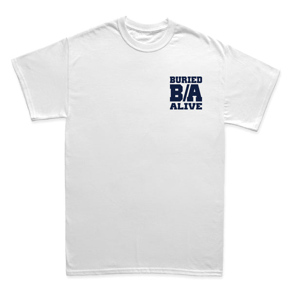 Buried Alive - B/A - TIHC Exclusive (Limited Sizes!)