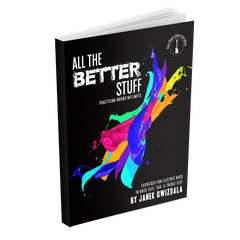 All the Better Stuff - eBook and Video Package