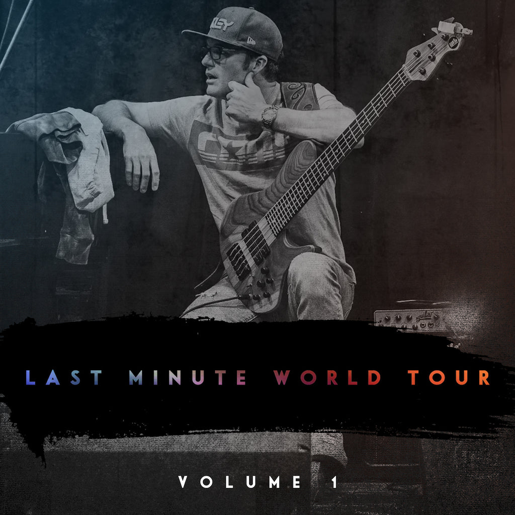 Last Minute World Tour Live:  Vol 1