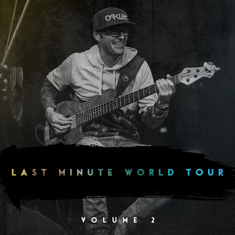 Last Minute World Tour Live:  Vol 2