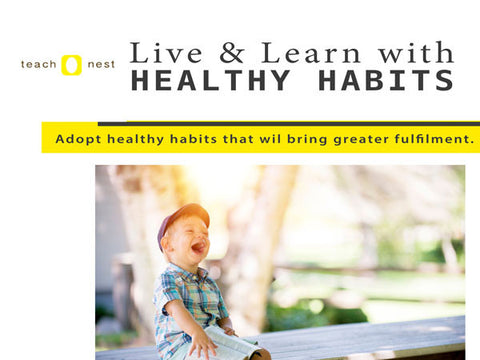 Live & Learn With Healthy Habits - Teachnest